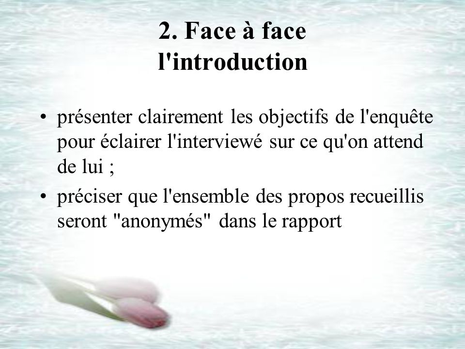 2. Face à face l introduction