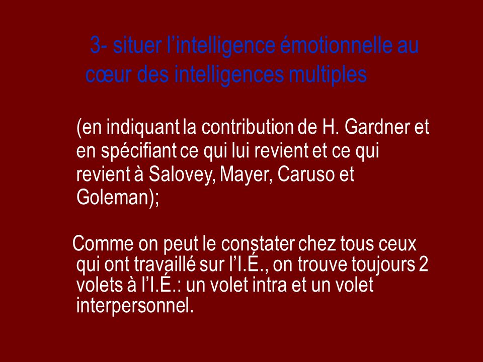 3- situer l'intelligence émotionnelle au