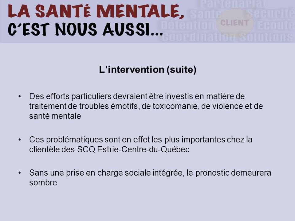 L'intervention (suite)