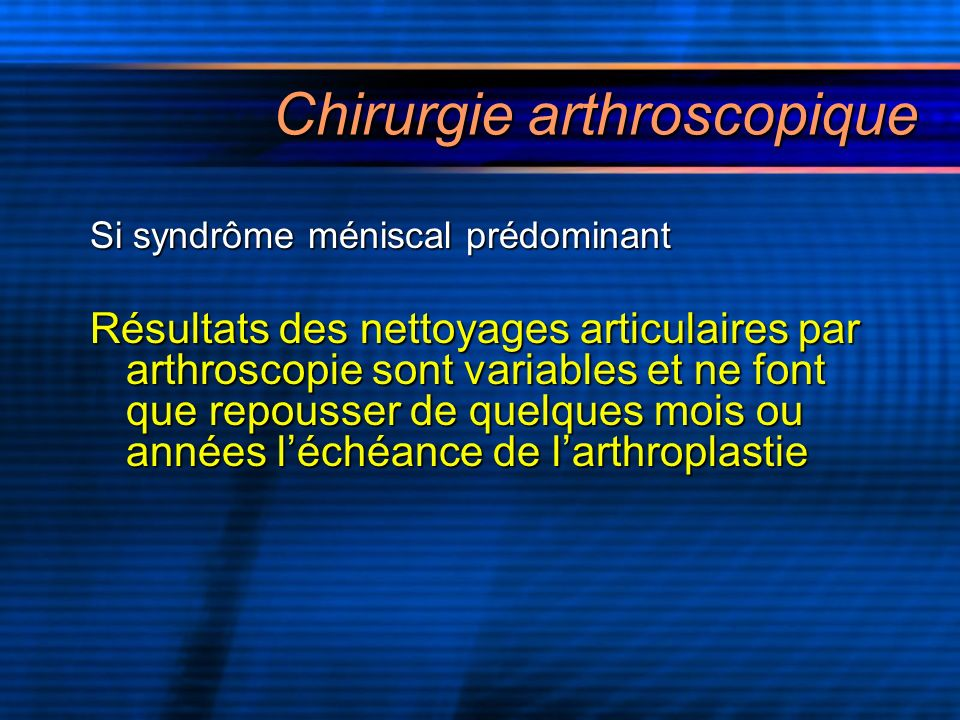 Chirurgie arthroscopique