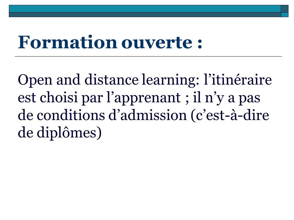 Formation ouverte :