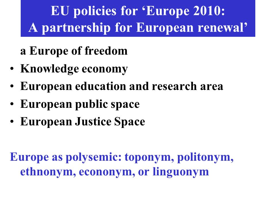 EU policies for 'Europe 2010: A partnership for European renewal'