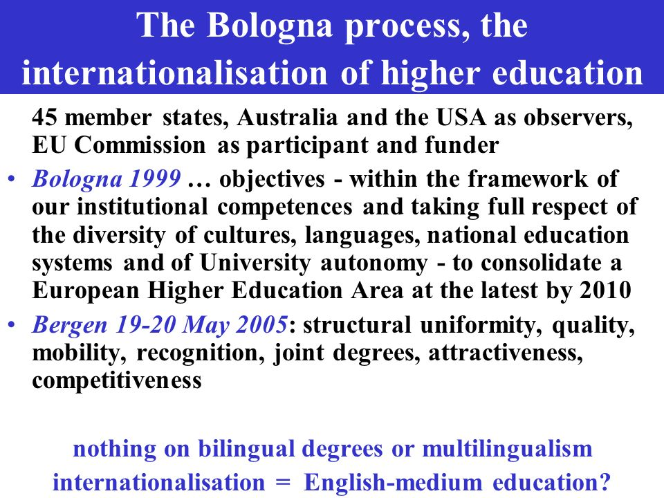 The Bologna process, the internationalisation of higher education