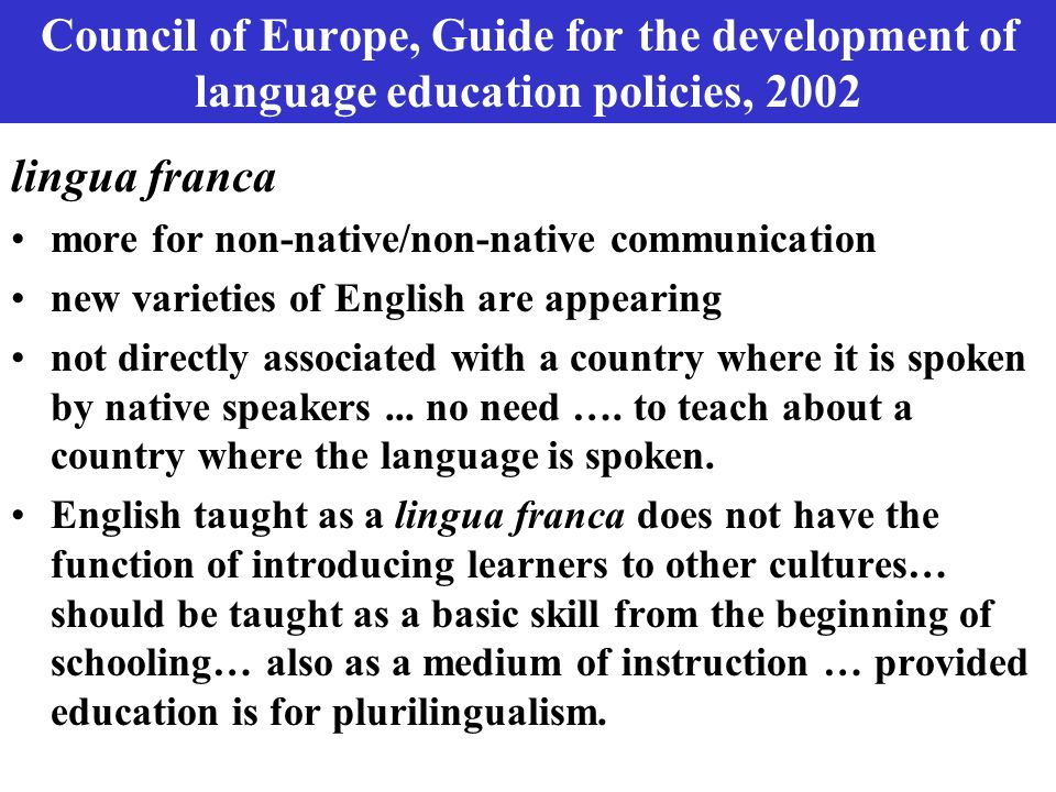 Council of Europe, Guide for the development of language education policies, 2002