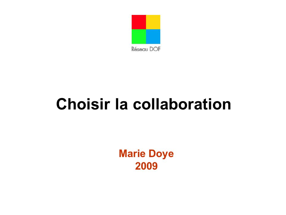 Choisir la collaboration