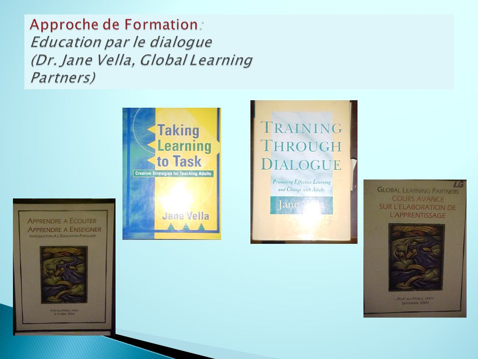 Approche de Formation: Education par le dialogue (Dr