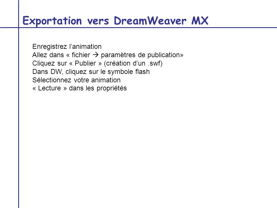 Exportation vers DreamWeaver MX
