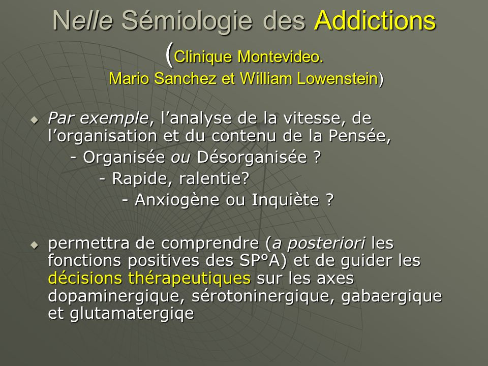 Nelle Sémiologie des Addictions (Clinique Montevideo