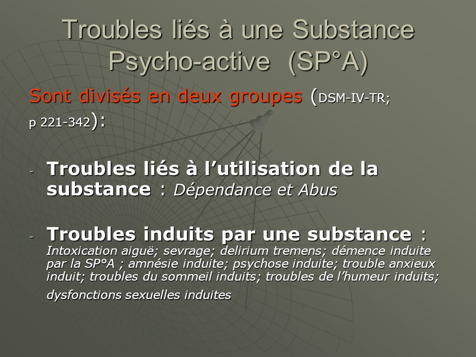 Troubles liés à une Substance Psycho-active (SP°A)