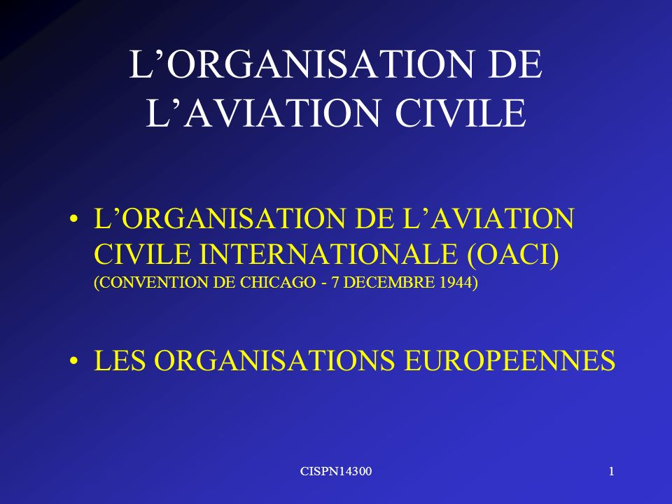 L'ORGANISATION DE L'AVIATION CIVILE