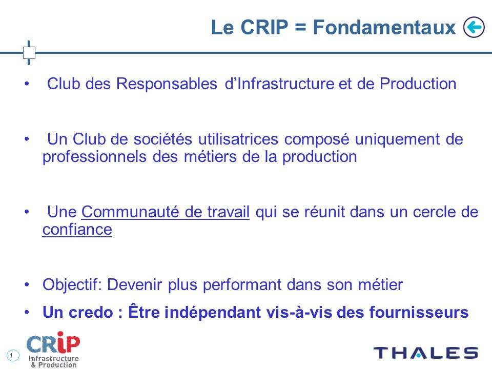 Le CRIP = Fondamentaux Club des Responsables d'Infrastructure et de Production.