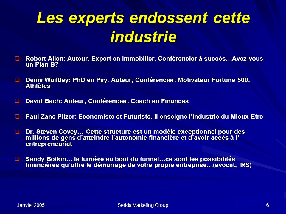 Les experts endossent cette industrie