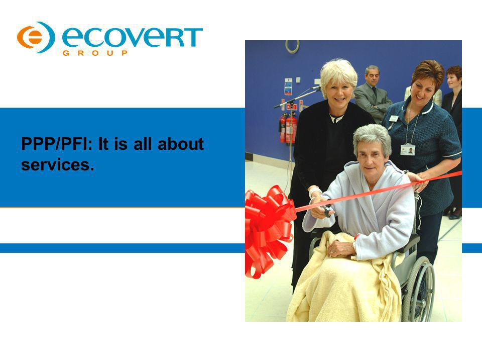 PPP/PFI: It is all about services.