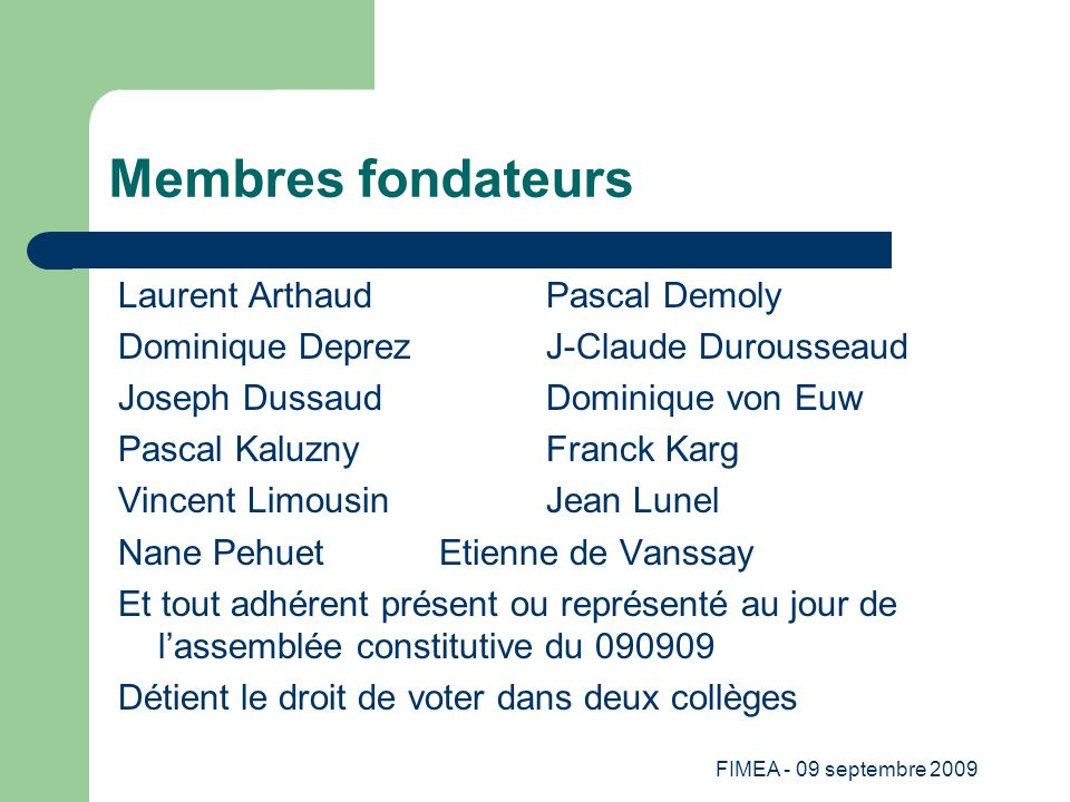 Membres fondateurs Laurent Arthaud Pascal Demoly