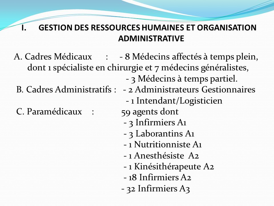 I. GESTION DES RESSOURCES HUMAINES ET ORGANISATION ADMINISTRATIVE