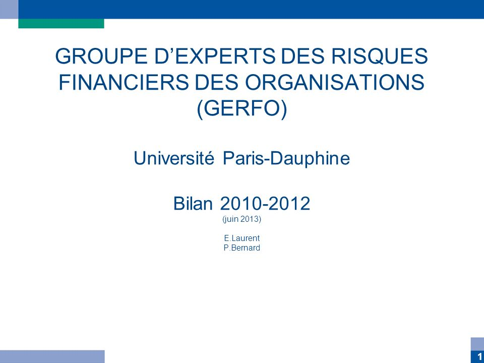 GROUPE D'EXPERTS DES RISQUES FINANCIERS DES ORGANISATIONS (GERFO)