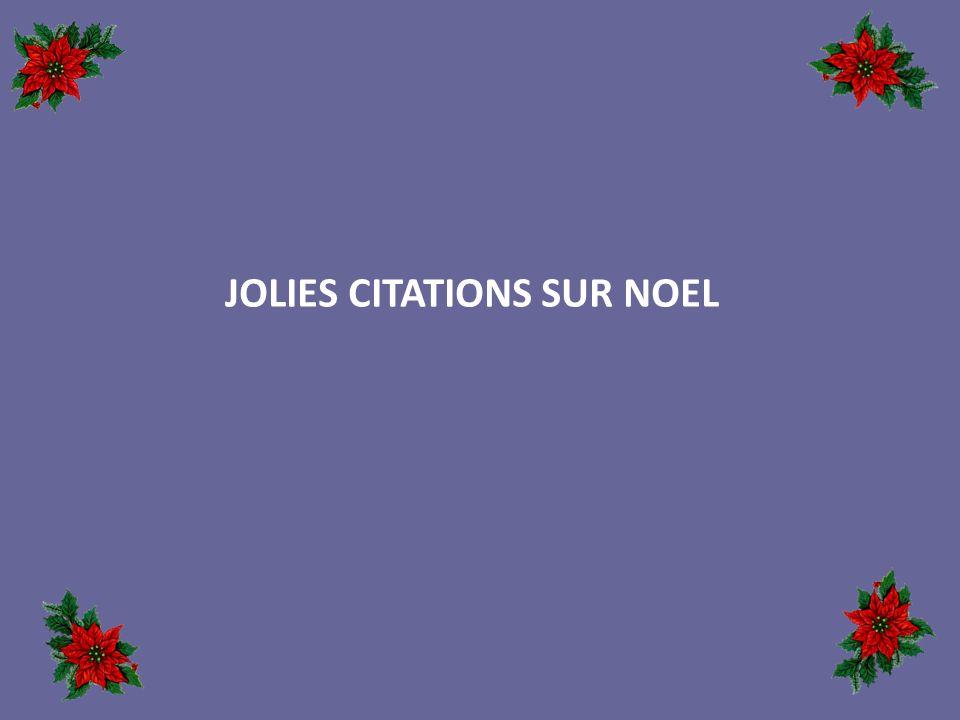 jolies citations sur noel ppt t l charger. Black Bedroom Furniture Sets. Home Design Ideas