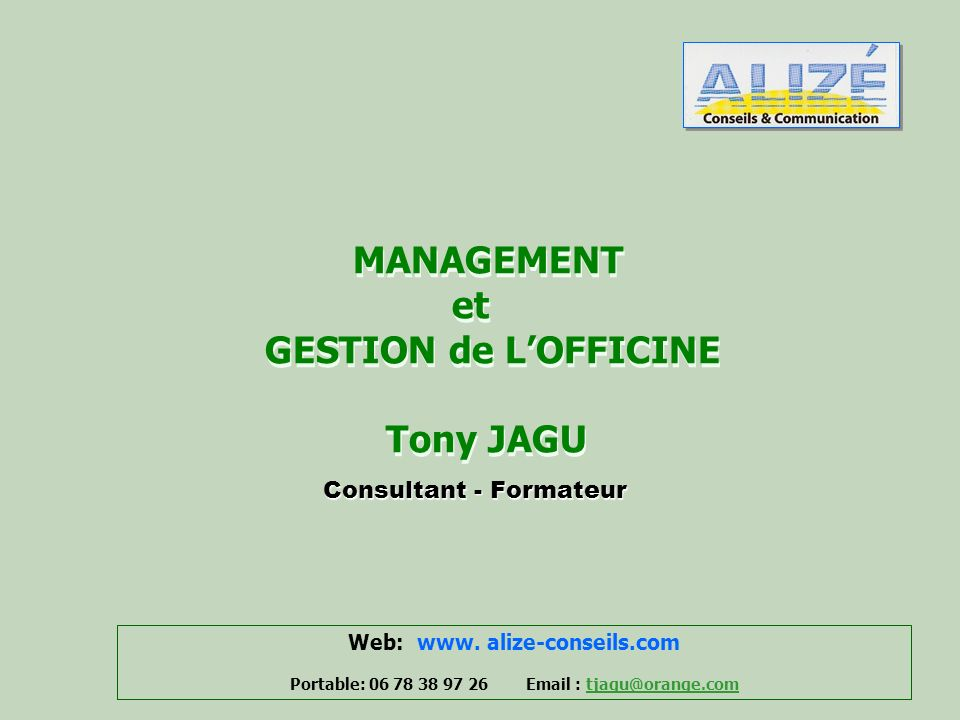MANAGEMENT et GESTION de L'OFFICINE Tony JAGU