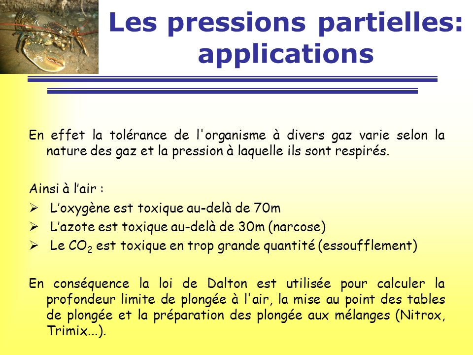 Les pressions partielles: applications