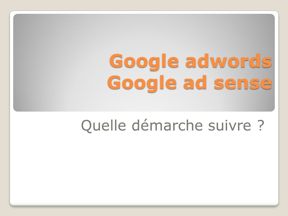 Google adwords Google ad sense