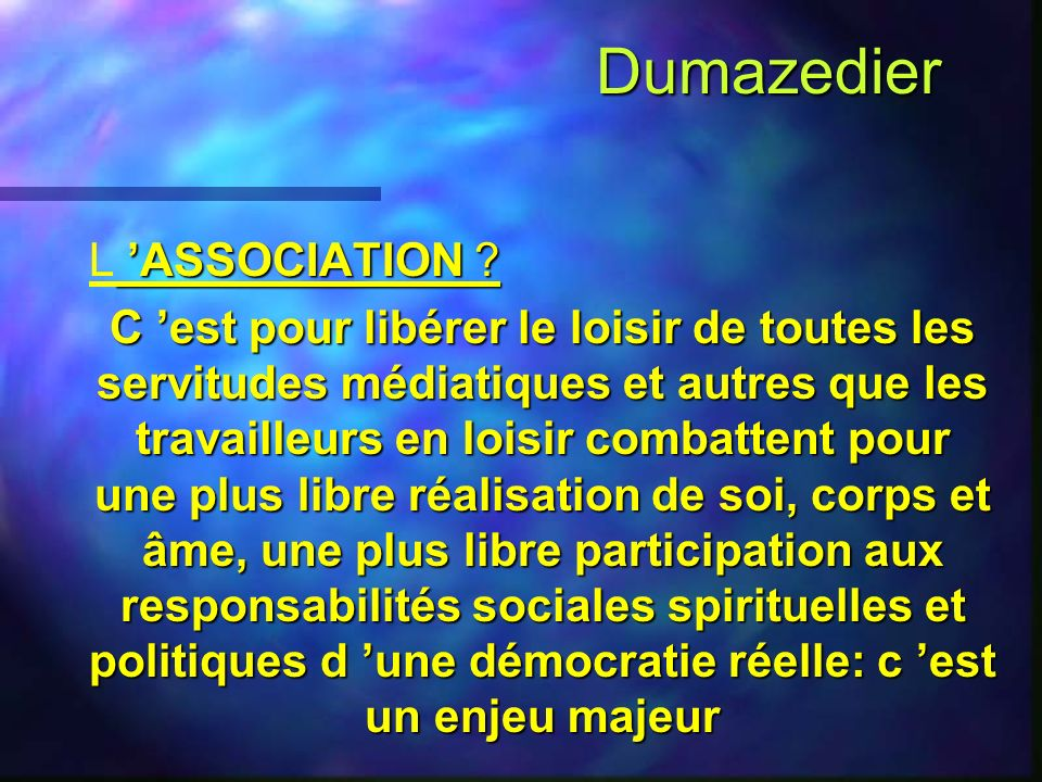 Dumazedier L 'ASSOCIATION