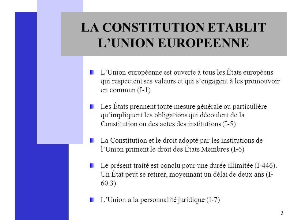 LA CONSTITUTION ETABLIT L'UNION EUROPEENNE