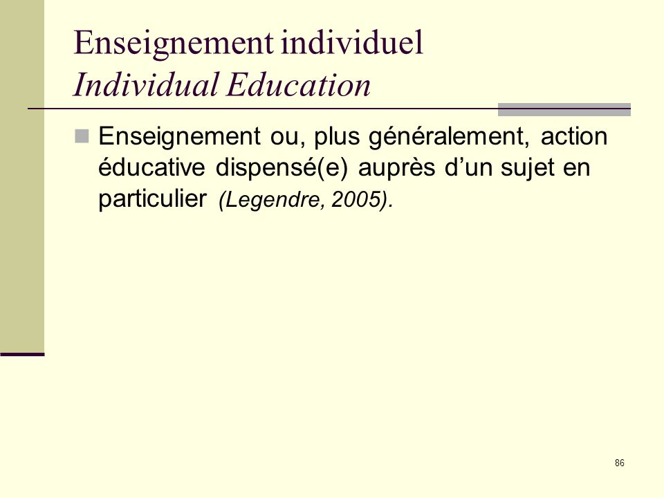 Enseignement individuel Individual Education