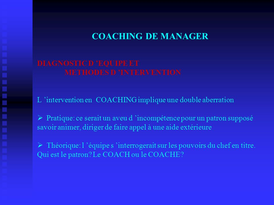 COACHING DE MANAGER DIAGNOSTIC D 'EQUIPE ET