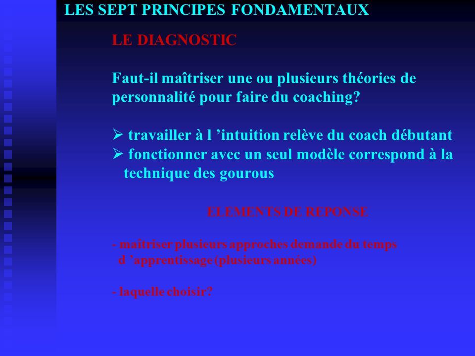 LES SEPT PRINCIPES FONDAMENTAUX. LE DIAGNOSTIC