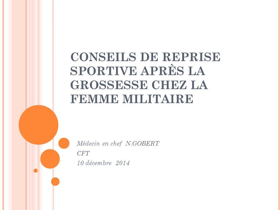 7256b2e4353ed1 CONSEILS DE REPRISE SPORTIVE APRÈS LA GROSSESSE CHEZ LA FEMME MILITAIRE