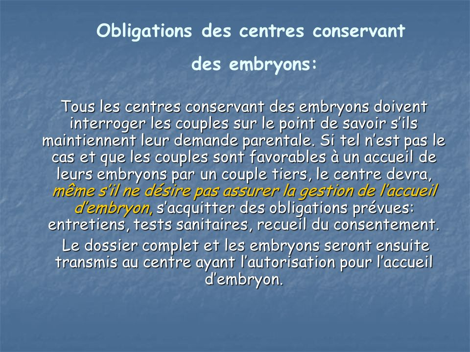 Obligations des centres conservant