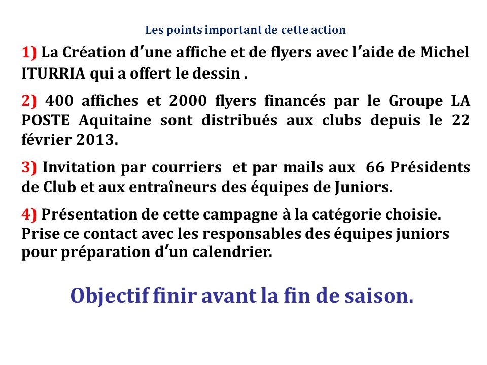 Les points important de cette action