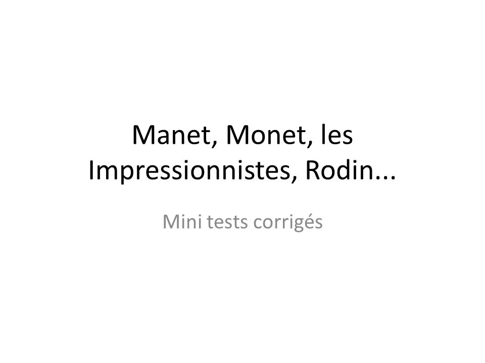 manet and monet relationship test
