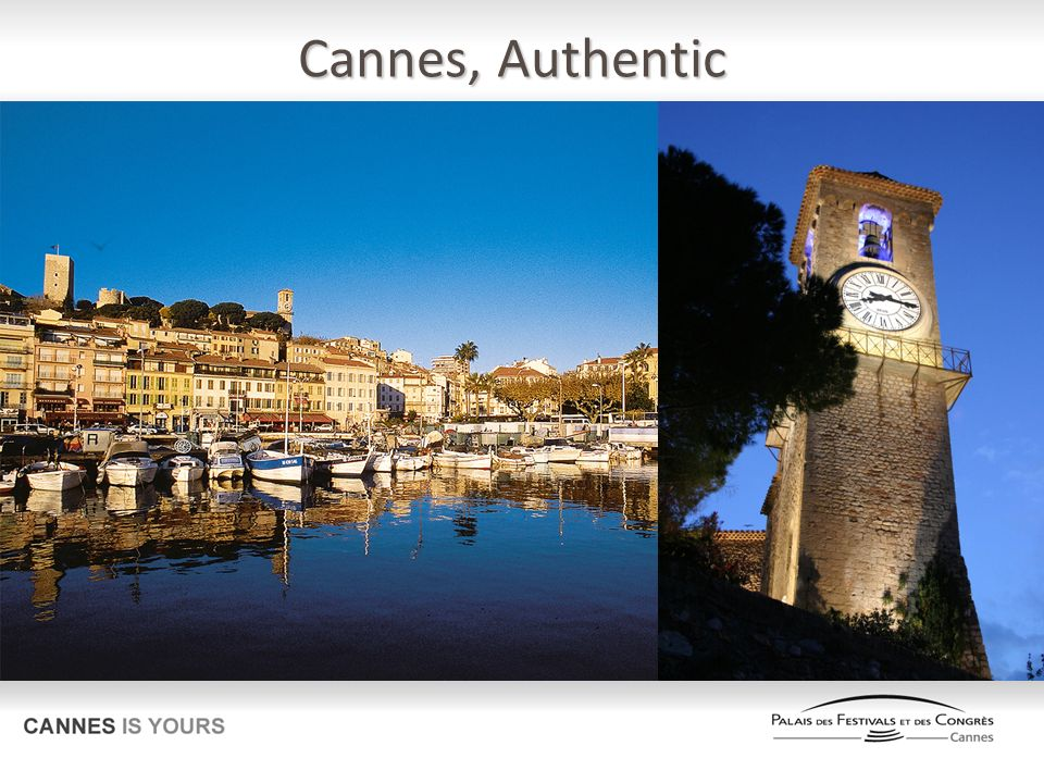 Cannes, Authentic