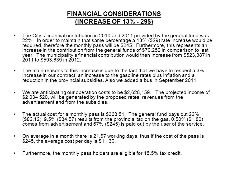 FINANCIAL CONSIDERATIONS (INCREASE OF 13% - 29$)