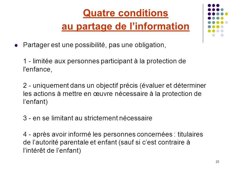 Quatre conditions au partage de l'information