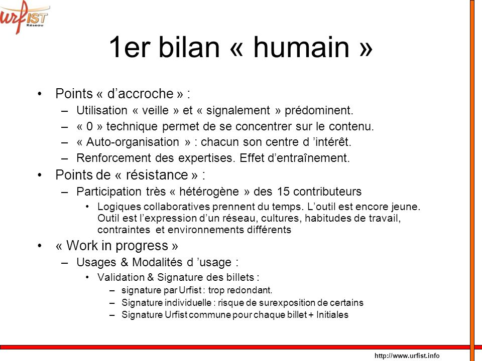 1er bilan « humain » Points « d'accroche » :