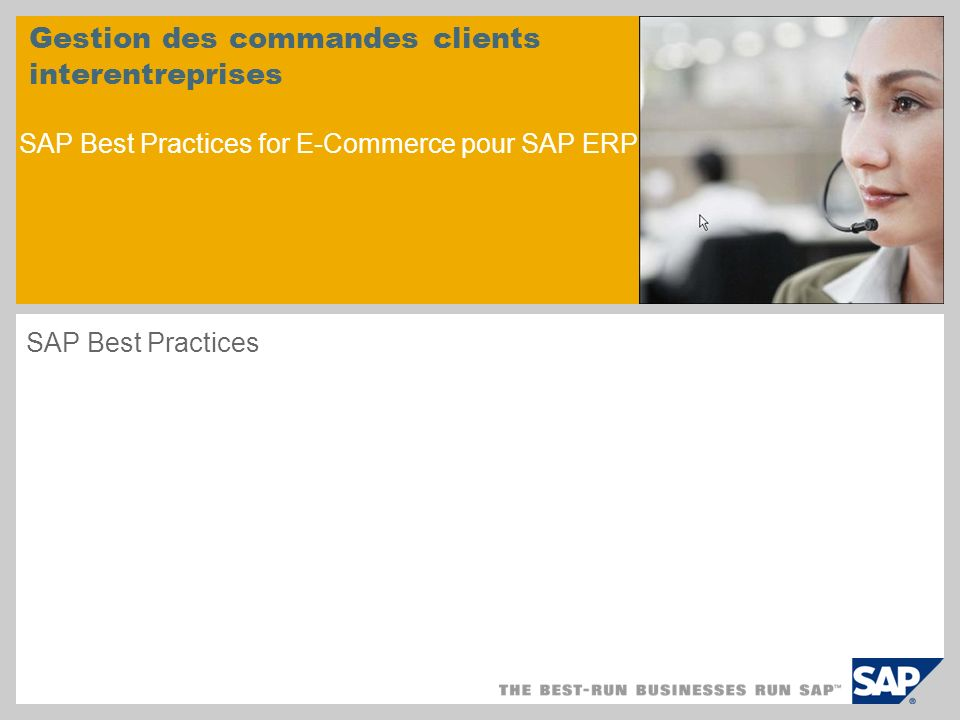 Gestion des commandes clients interentreprises SAP Best Practices for E-Commerce pour SAP ERP