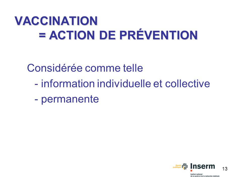 VACCINATION = ACTION DE PRÉVENTION