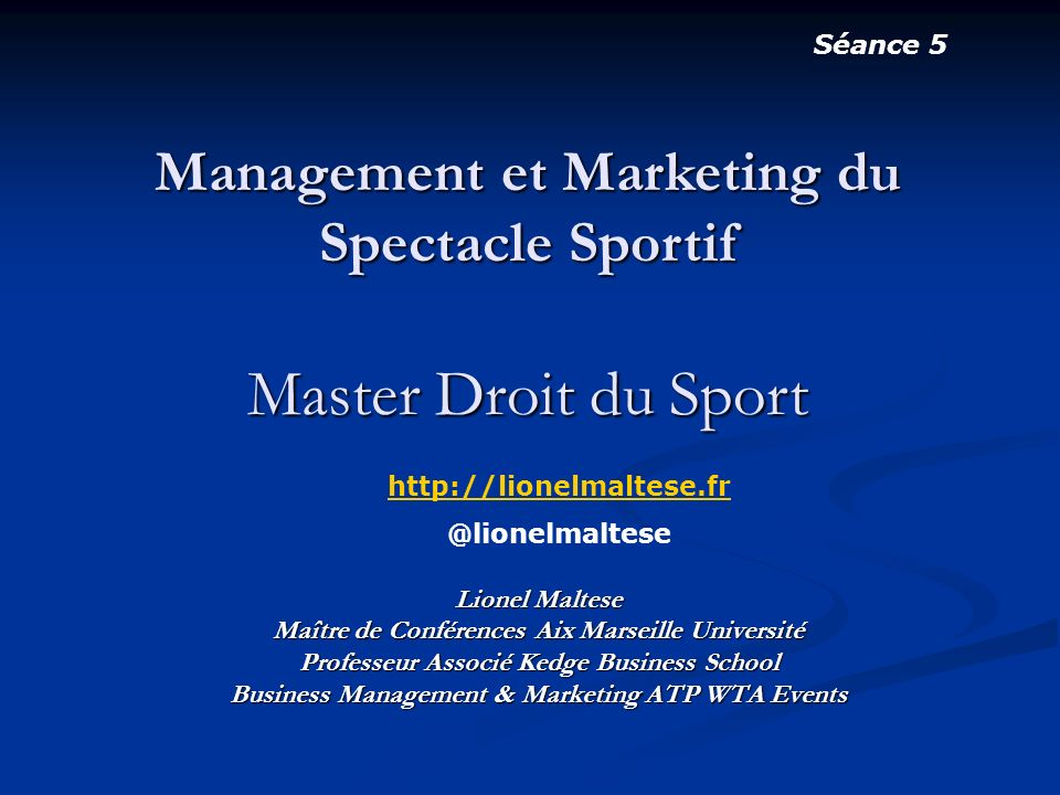 management et marketing du spectacle sportif master droit du sport ppt t l charger. Black Bedroom Furniture Sets. Home Design Ideas