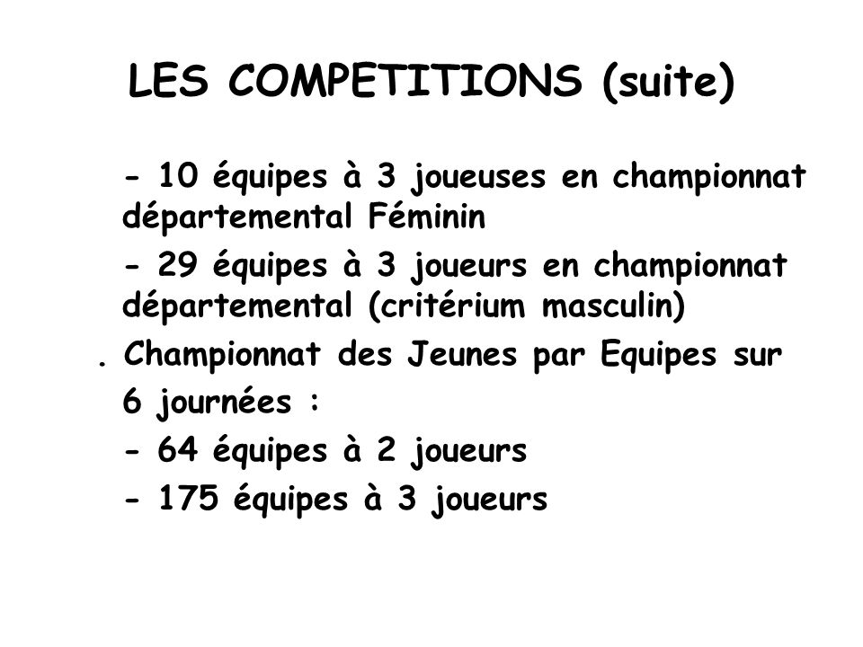 LES COMPETITIONS (suite)