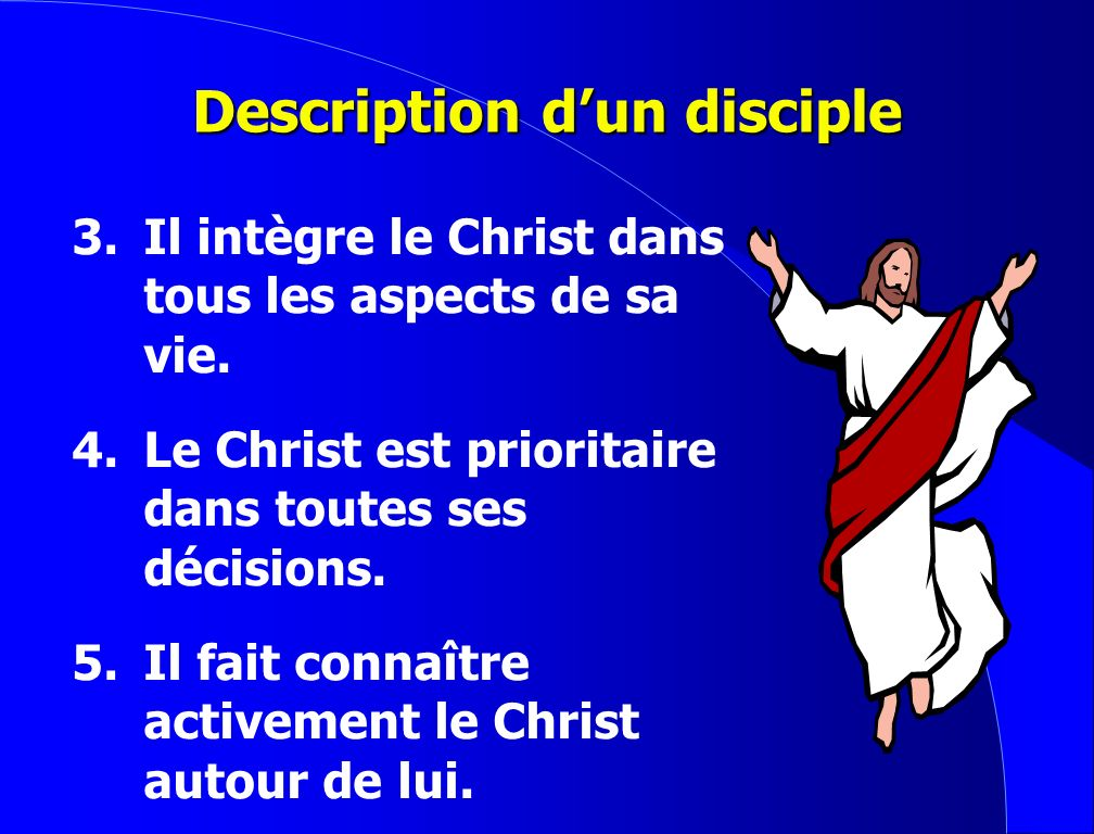 Description d'un disciple