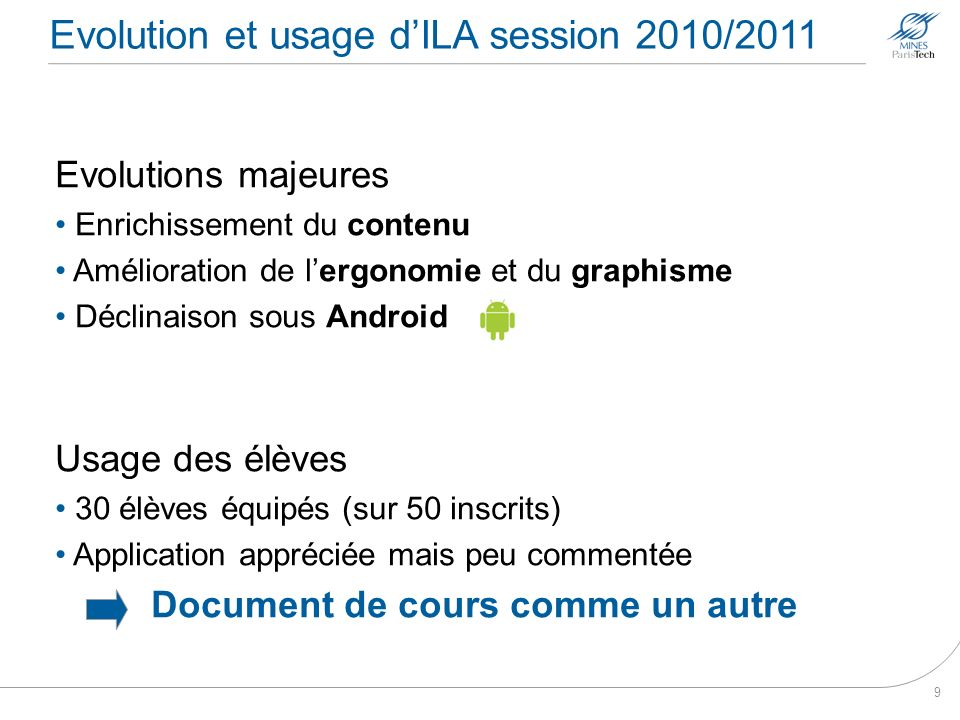 Evolution et usage d'ILA session 2010/2011