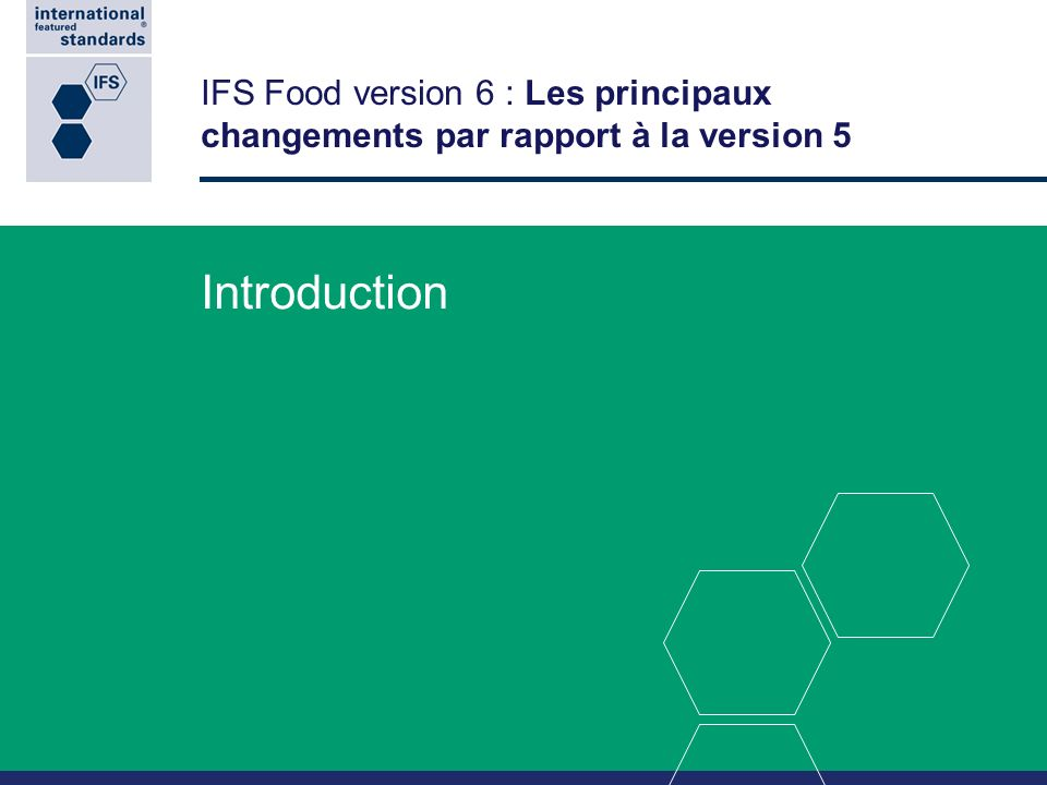 IFS Food version 6 : Les principaux changements par rapport à la version 5
