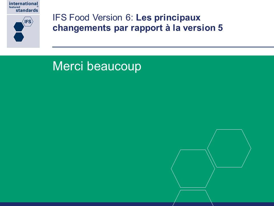 IFS Food Version 6: Les principaux changements par rapport à la version 5