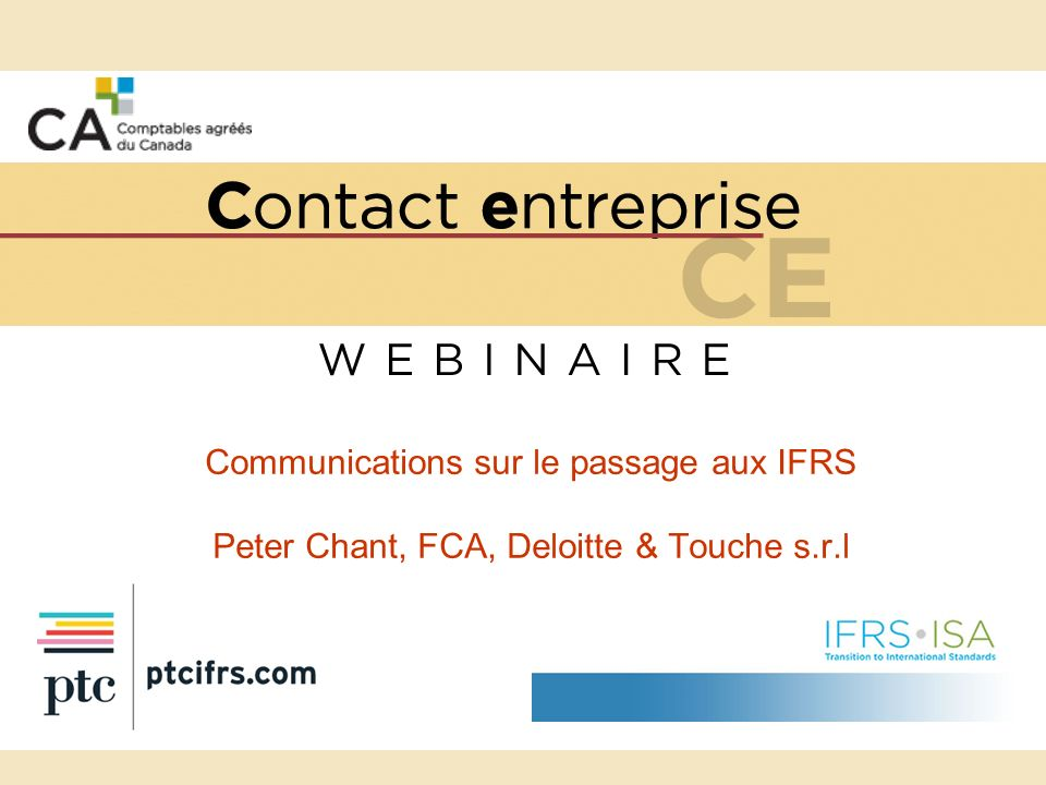 Communications sur le passage aux IFRS Peter Chant, FCA, Deloitte & Touche s.r.l