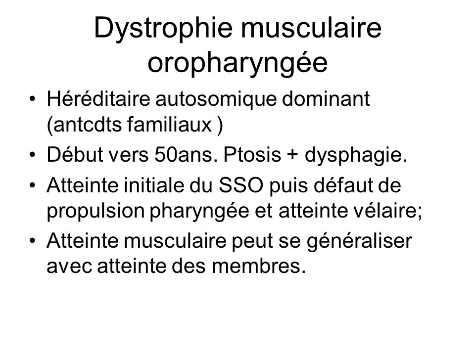 Dystrophie musculaire oropharyngée