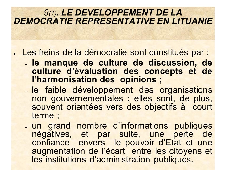 9(1). LE DEVELOPPEMENT DE LA DEMOCRATIE REPRESENTATIVE EN LITUANIE