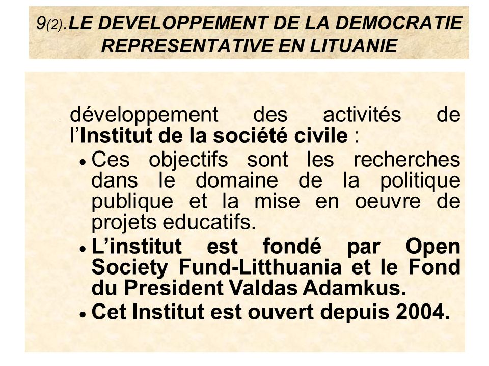 9(2).LE DEVELOPPEMENT DE LA DEMOCRATIE REPRESENTATIVE EN LITUANIE
