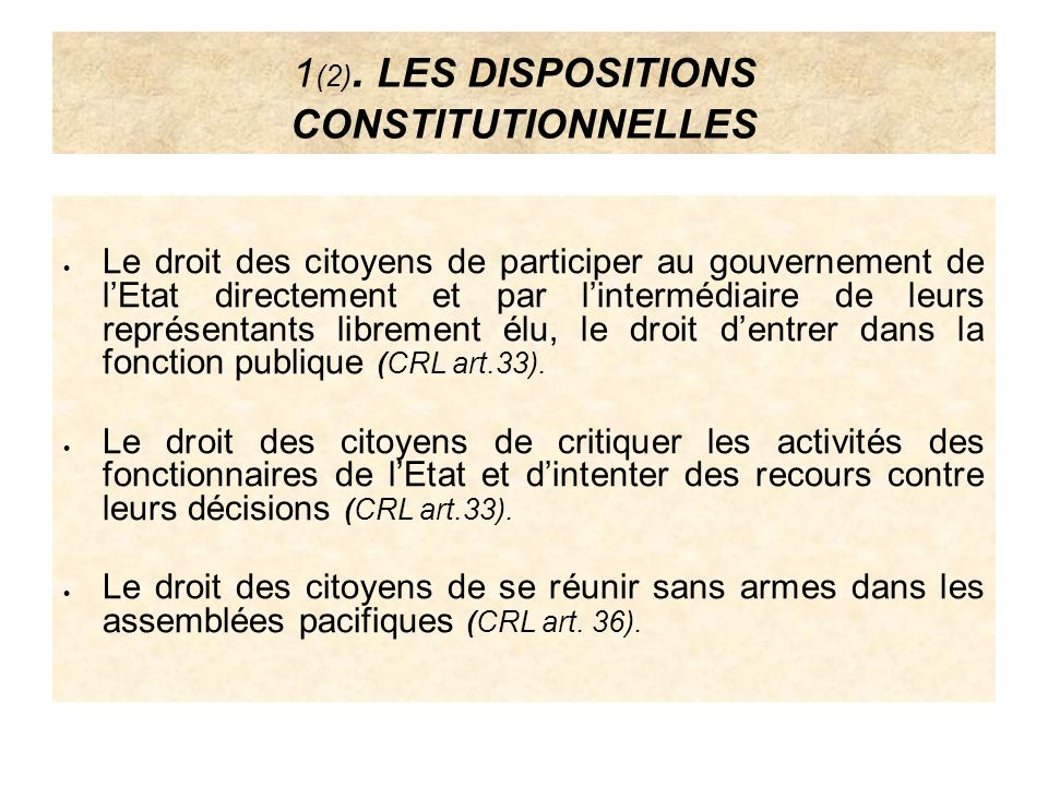 1(2). LES DISPOSITIONS CONSTITUTIONNELLES